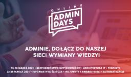 Potężna eksplozja wiedzy na Admin Days Online 2021!